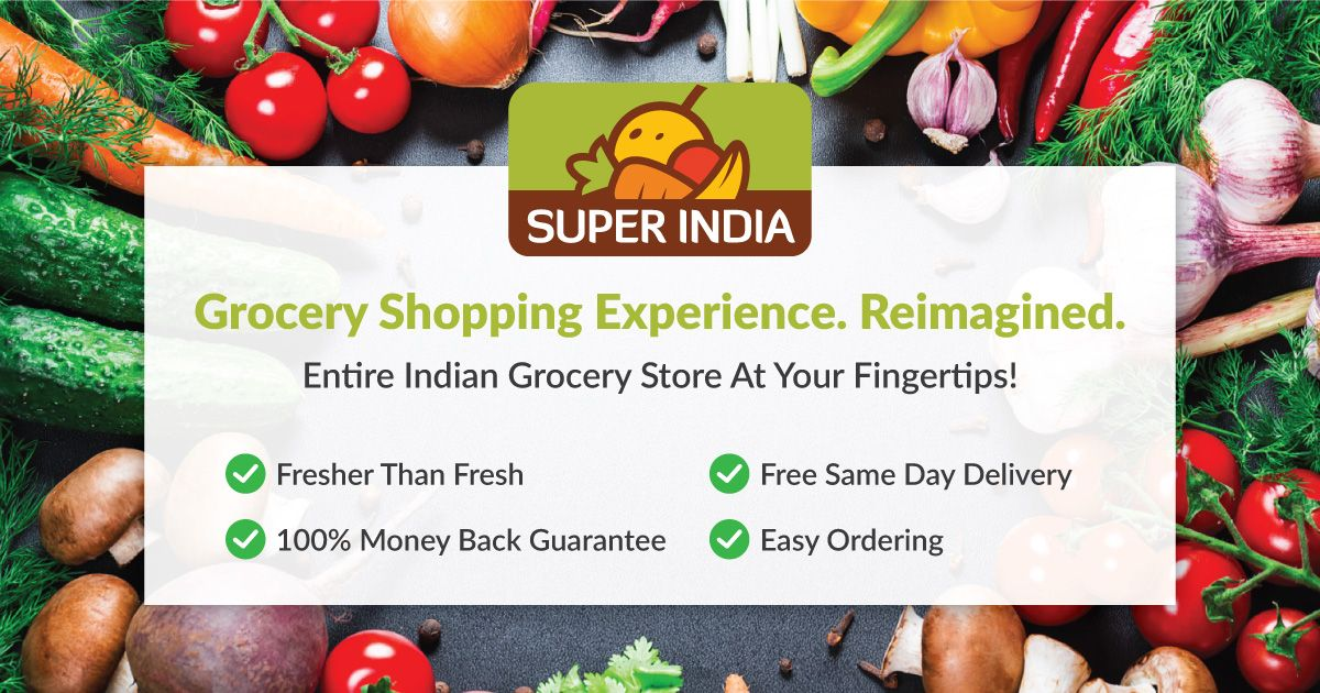 Super India - Entire Indian Grocery Store At Your Fingertips!